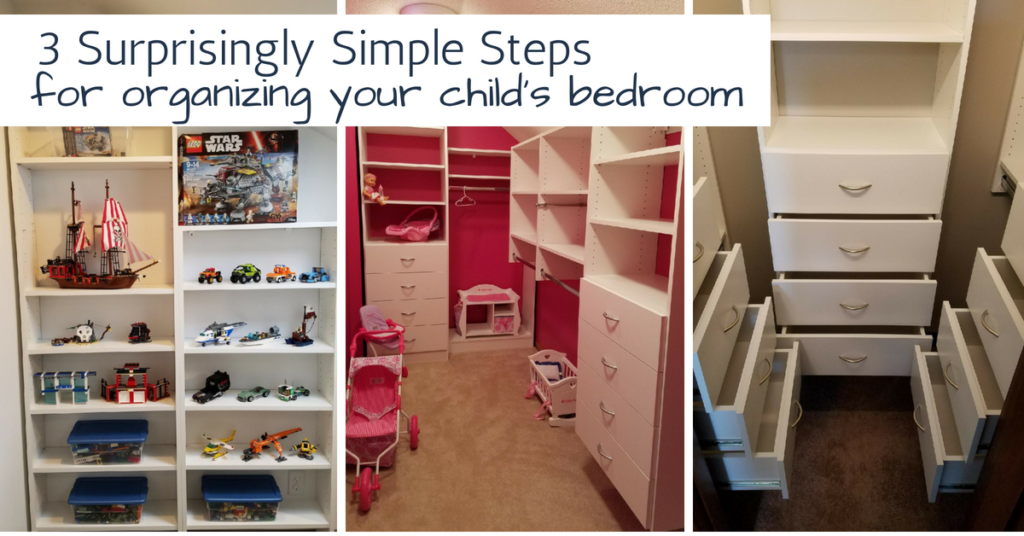 Surprising Simple Steps to Organizing Kid's Room and Closet