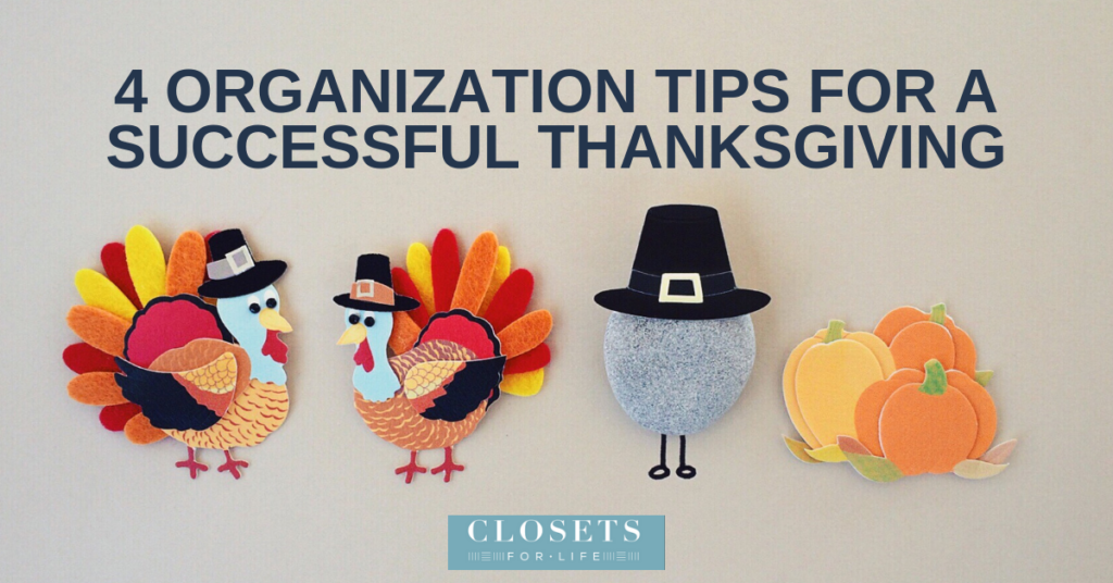 4 home organization tips for a successful thanksgiving