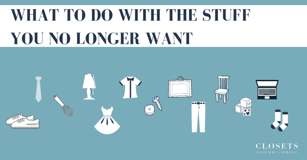 What to do with the stuff you no longer want