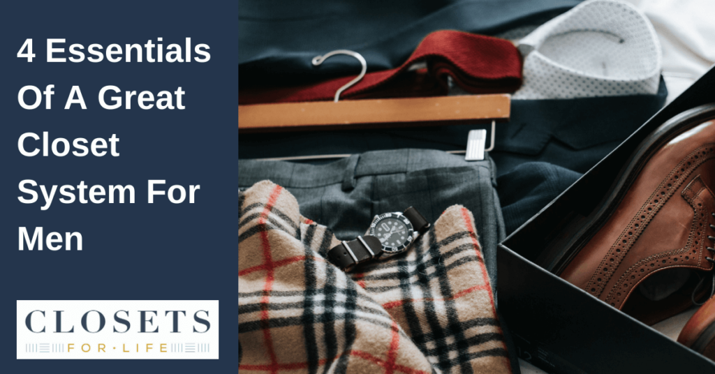 ssentials Of A Great Closet System For Men