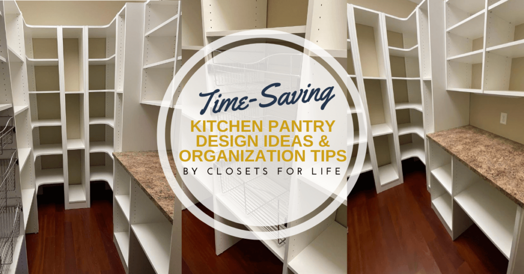 KITCHEN PANTRY DESIGN IDEAS & ORGANIZATION TIPS LAKEMILLE MN