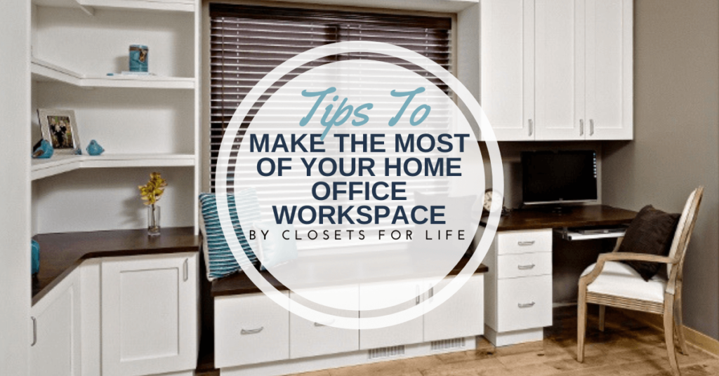 Tips to Make the Most of Your Home Office Workspace Minnetonka MN